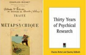 Charles Richet -Traite de Metapsychique and English translation Thirty Years of Psychical Research